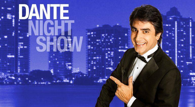 Dante Night Show: Lunes a Viernes 10pm